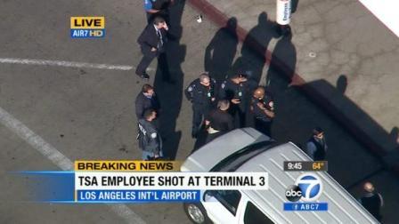 TSA雇员在洛杉矶国际机场3号航站楼遭枪击身亡