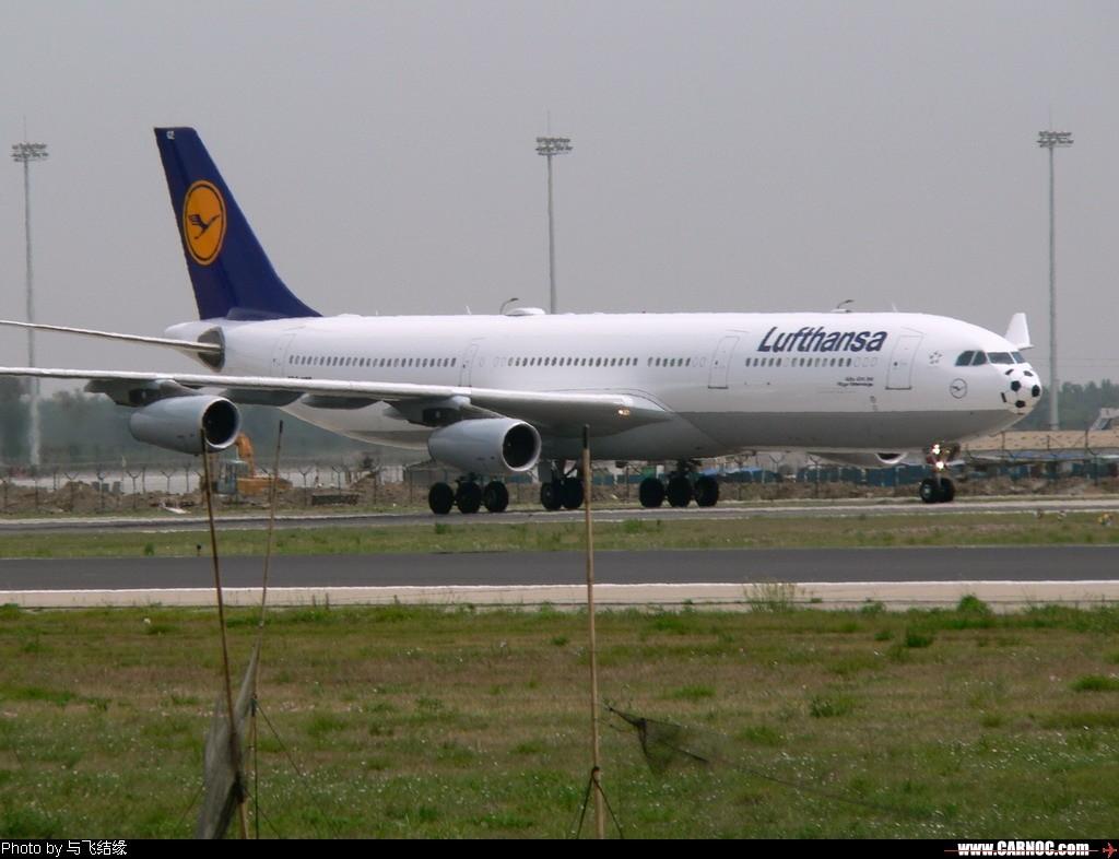 Re:[原创]今天冒酷暑奋战西跑道的收获之一~~~~~~~~~~~~~~ AIRBUS A340-300   中国北京首都机场