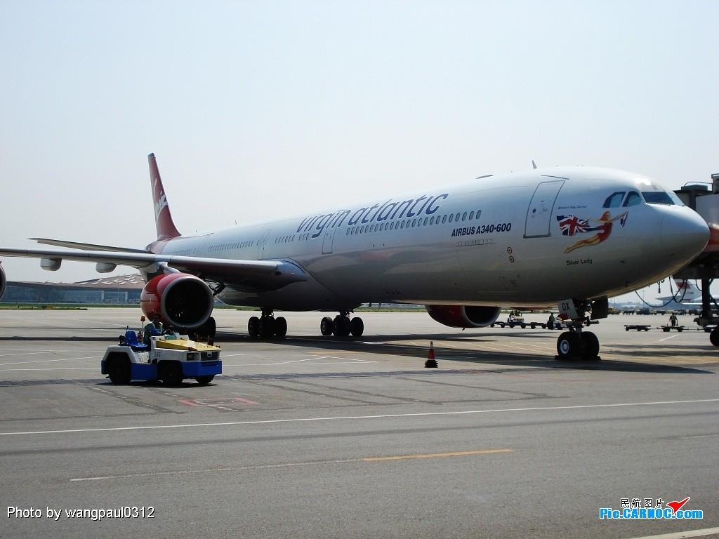 [原创]维珍346再次光临北京 A340-600 G-VFOX 北京首都国际机场