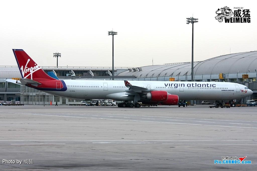 Re:[原创]近期在首都机场出现的仨A340-600~~~真的好长~~~ AIRBUS A340-600 G-VFOX 中国北京首都机场