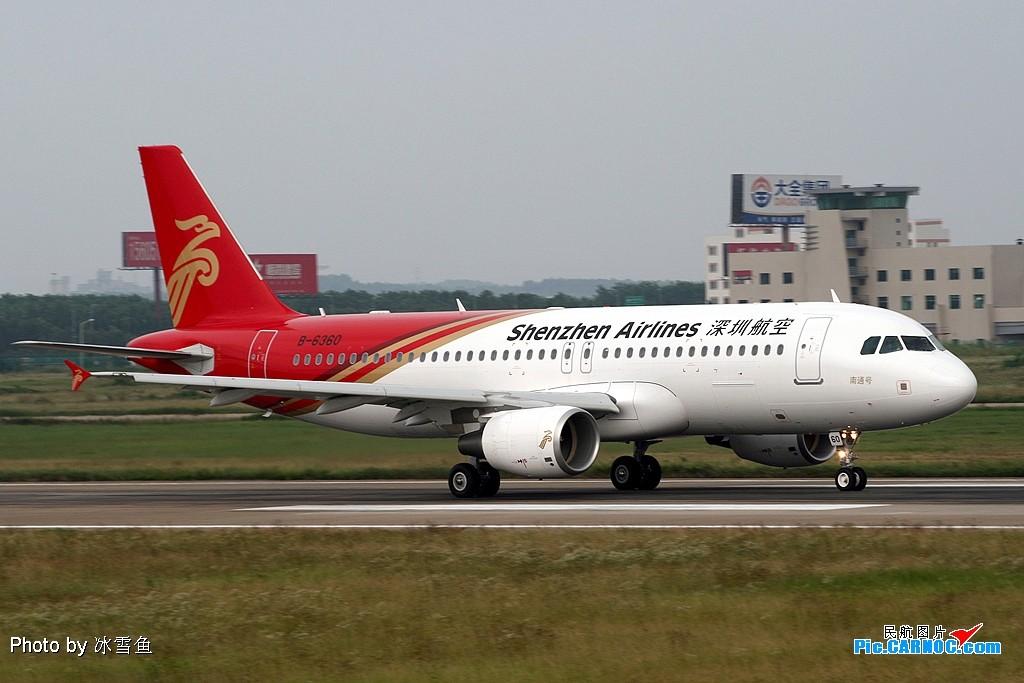 "【NKG】深航最新的320""南通号""今天就在南京禄口 AIRBUS A320-214 B-6360 中国南京禄口机场"