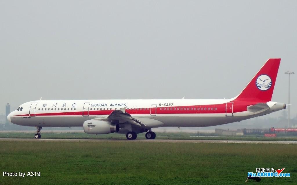 Re:[原创]换个角度拍成都的大飞机 AIRBUS A321-200 B-6387 成都双流国际机场