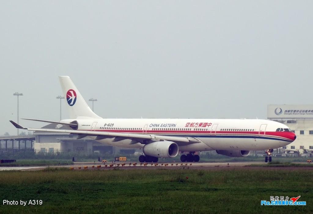 Re:[原创]换个角度拍成都的大飞机 AIRBUS A330-200 B-6129 成都双流国际机场