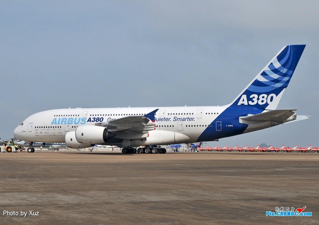 [原创]老徐拍飞机- 航展之A380 AIRBUS A380 F-WWOW 中国珠海三灶机场