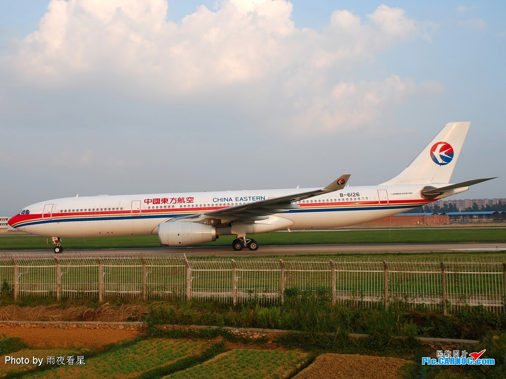 Re:[原创]【深圳打机队】把自己拍过的东航飞机做个小小的总结,欢迎大家按一楼没有出现的飞机编号跟图,我们一起来完善东航飞机系列图! AIRBUS A330-200 B-6126 中国昆明巫家坝机场