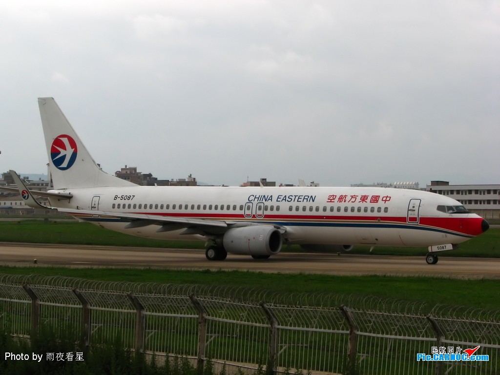 Re:[原创]【深圳打机队】把自己拍过的东航飞机做个小小的总结,欢迎大家按一楼和看图指南里没有出现的飞机编号跟图,我们一起来完善东航飞机系列图! BOEING 737-800 B-5087 中国昆明巫家坝机场