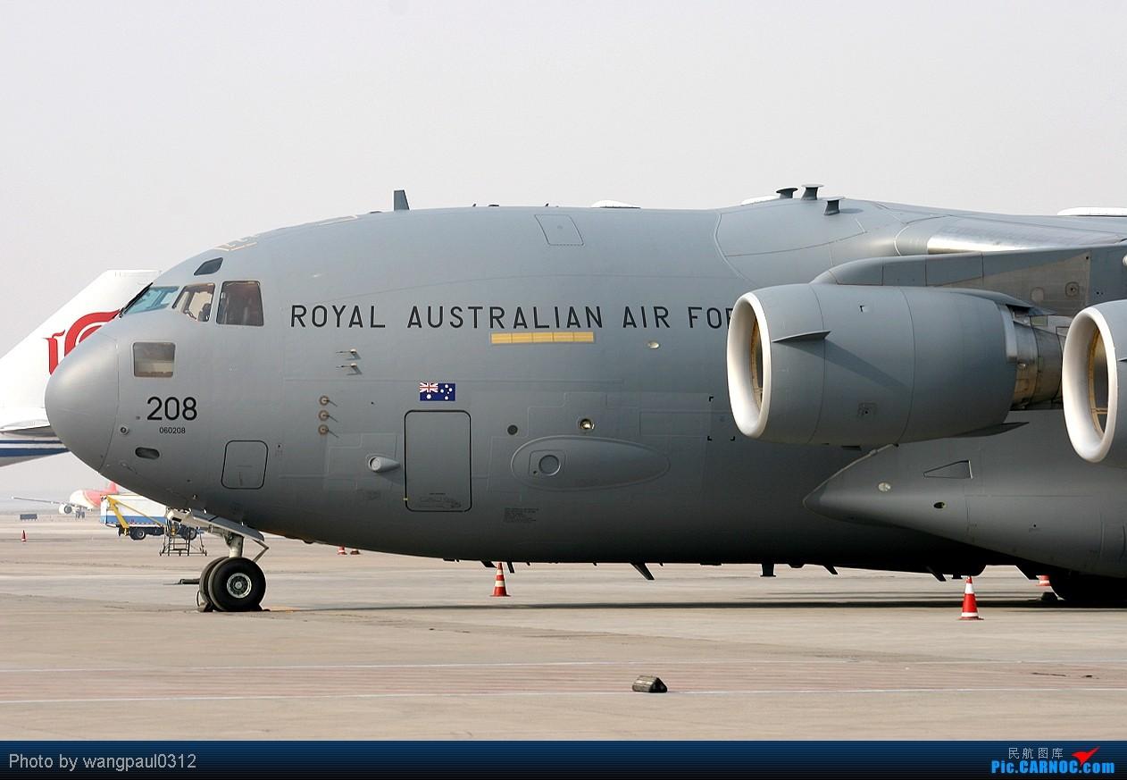 Re:[原创]发些重量级的!澳大利亚皇家空军C-17,古巴航空IL-96光临首都机场 BOEING C-17A GLOBEMASTER III A41-208 北京首都国际机场
