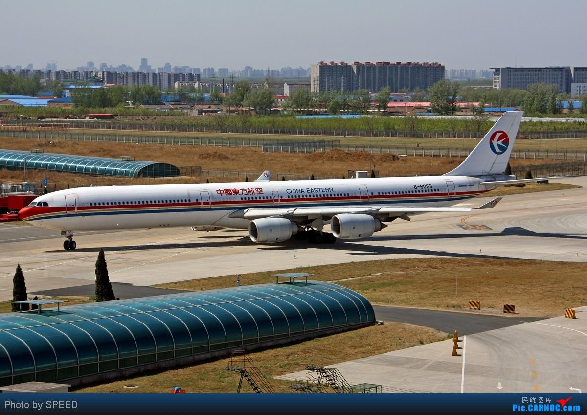 Re:让我一次拍个够 AIRBUS A340-600 B-6053 PEK