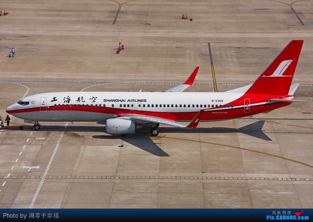 Re:[原创]SHA--大早上拍的照片 BOEING 737-800 B-5368 中国上海虹桥机场