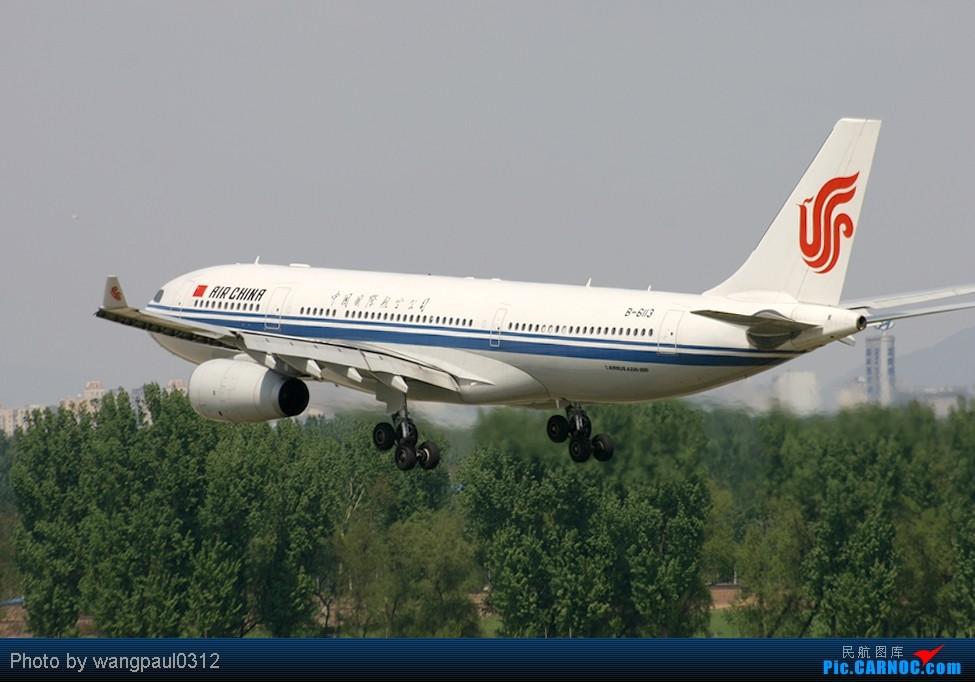Re:[原创]周末也发帖!好天发新帖,烂天贴旧图 AIRBUS A330-200 B-6113 中国北京首都机场