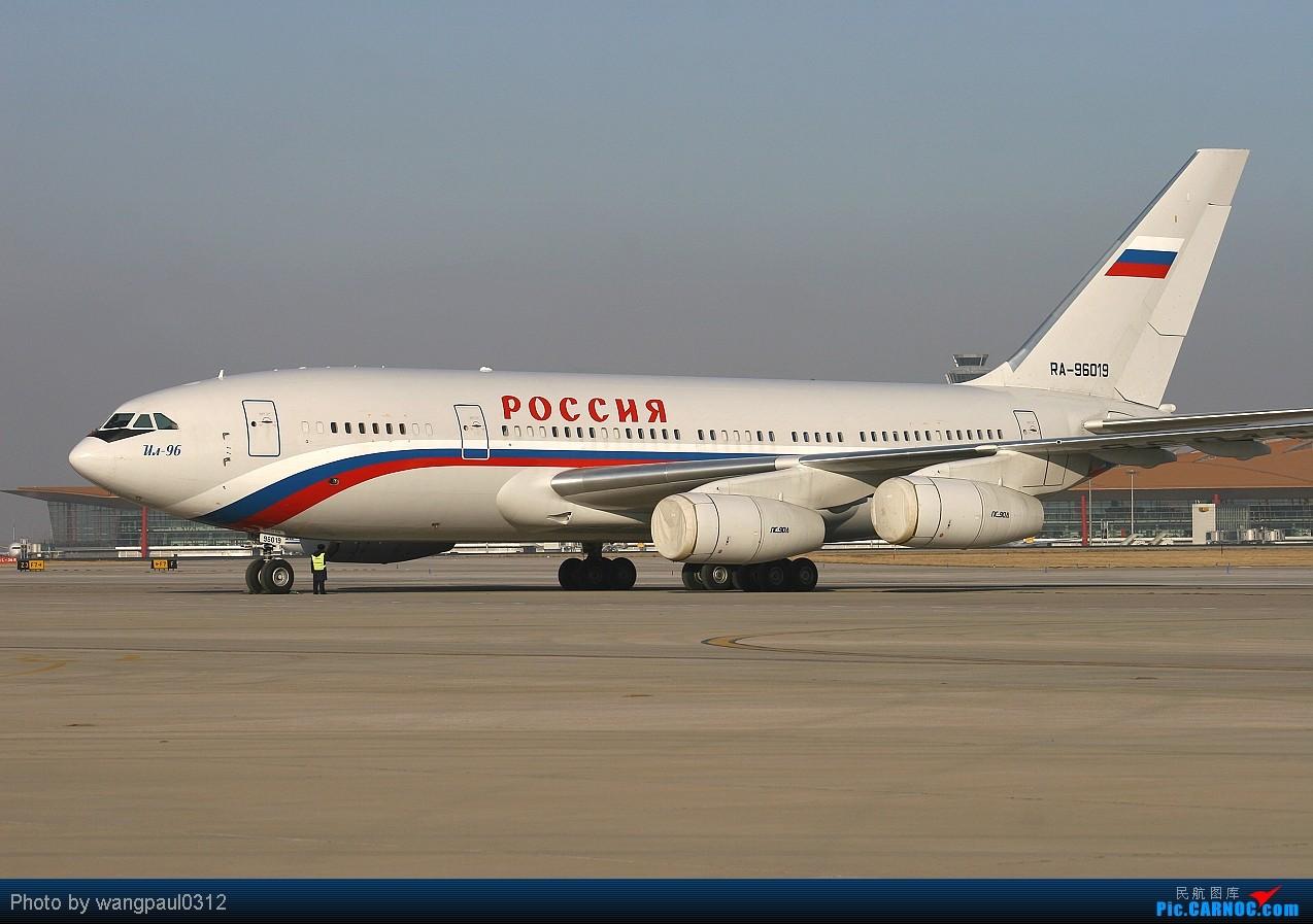 [原创]这就是北京! ILYUSHIN IL-96-300 RA-96019 北京首都国际机场