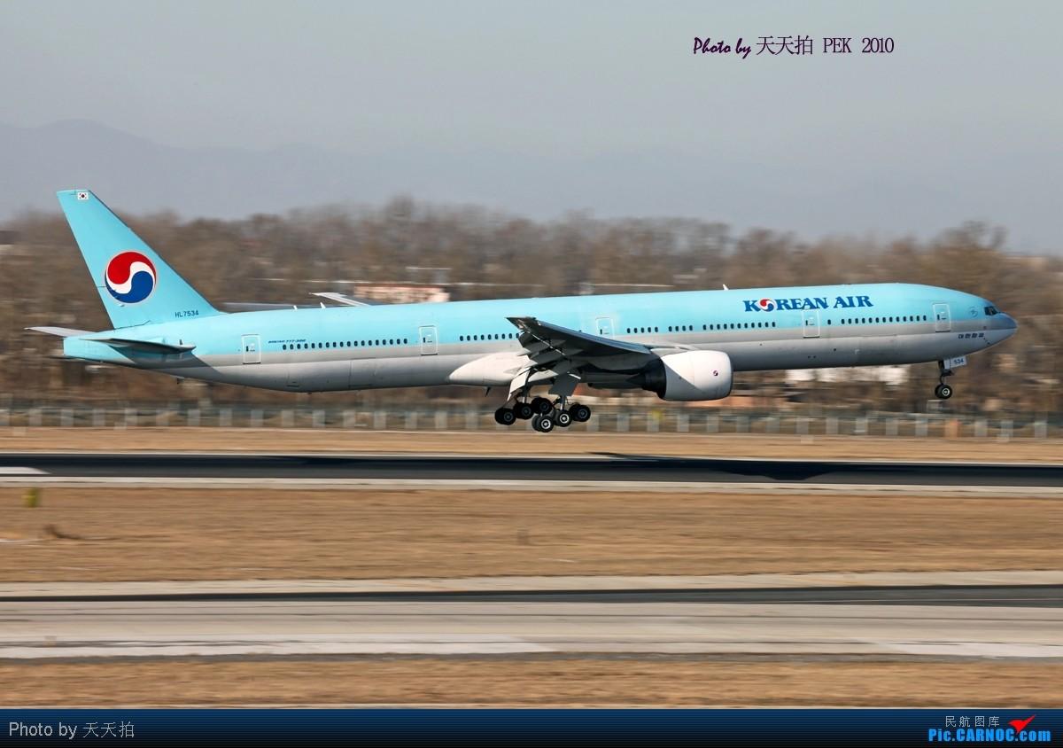 Re:[原创]北京机场36左又增添新的拍机位在海关楼北边的五层楼门朝西 BOEING 777-300 HL7534 中国北京首都机场
