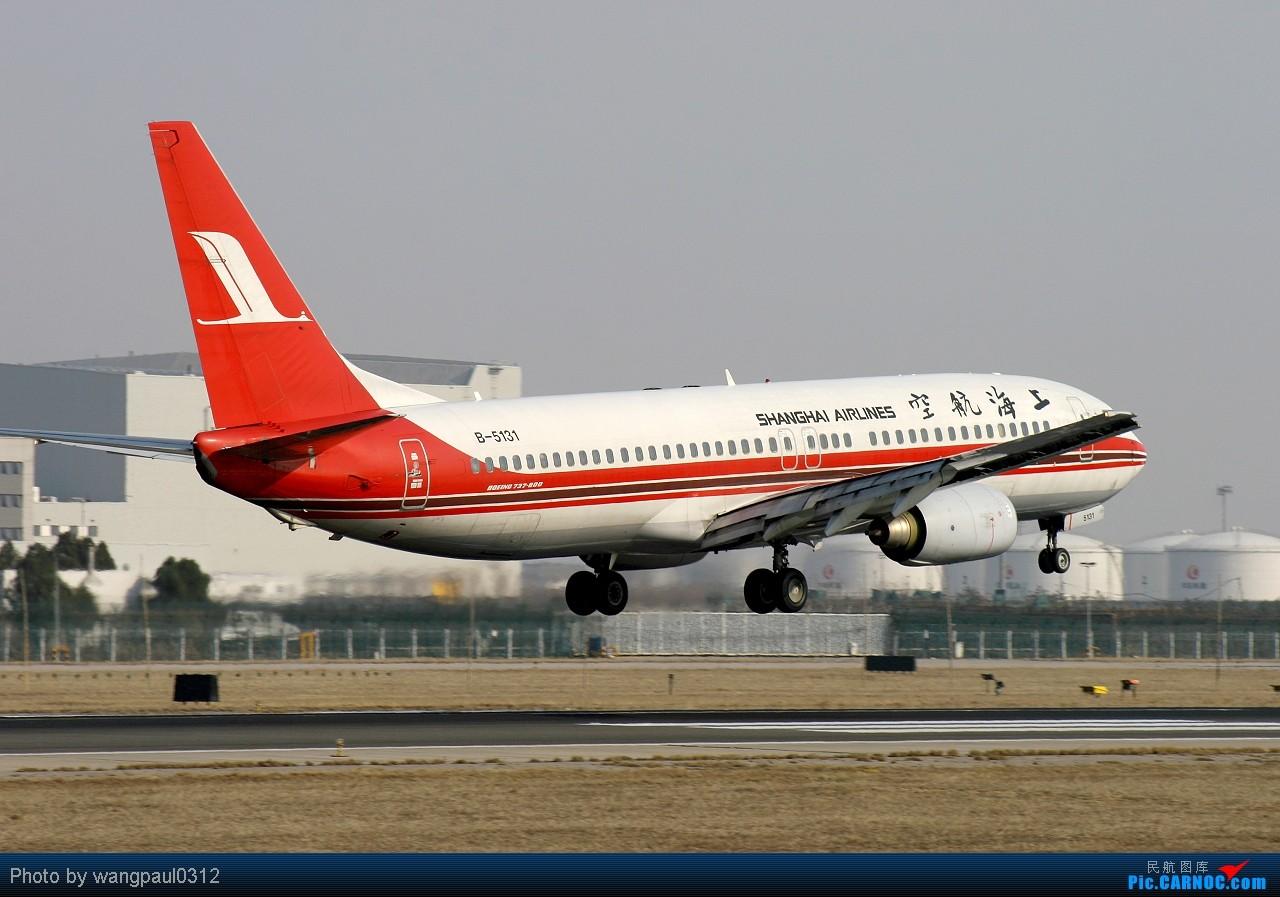 Re:[原创]团结的力量最大!看看合并后的队伍是怎样的----------------上海帮 BOEING 737-800 B-5131 中国北京首都机场