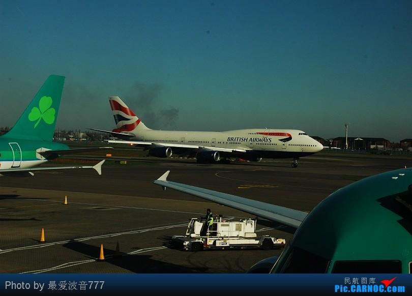 Re:[原创]AERLINGUS24小时往返,LHR-BFS-LHR,初次体验欧洲廉价航空 BOEING 747-400  Great Britain (UK) LONDON HEATHROW