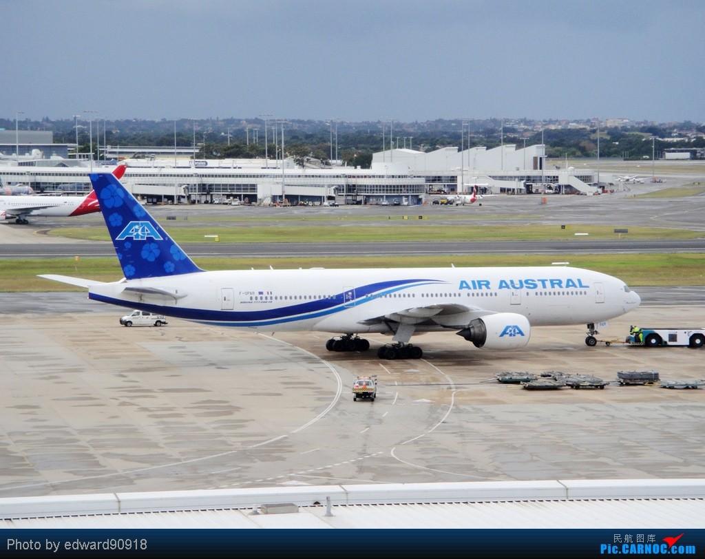 Re:[原创]【深圳飞友会】香港拍机系列三——天气好了,拍飞机就自然淡定了,拍机天堂之777系列篇! BOEING 777-200ER F-OPAR Australia Sydney Kingsford Smith