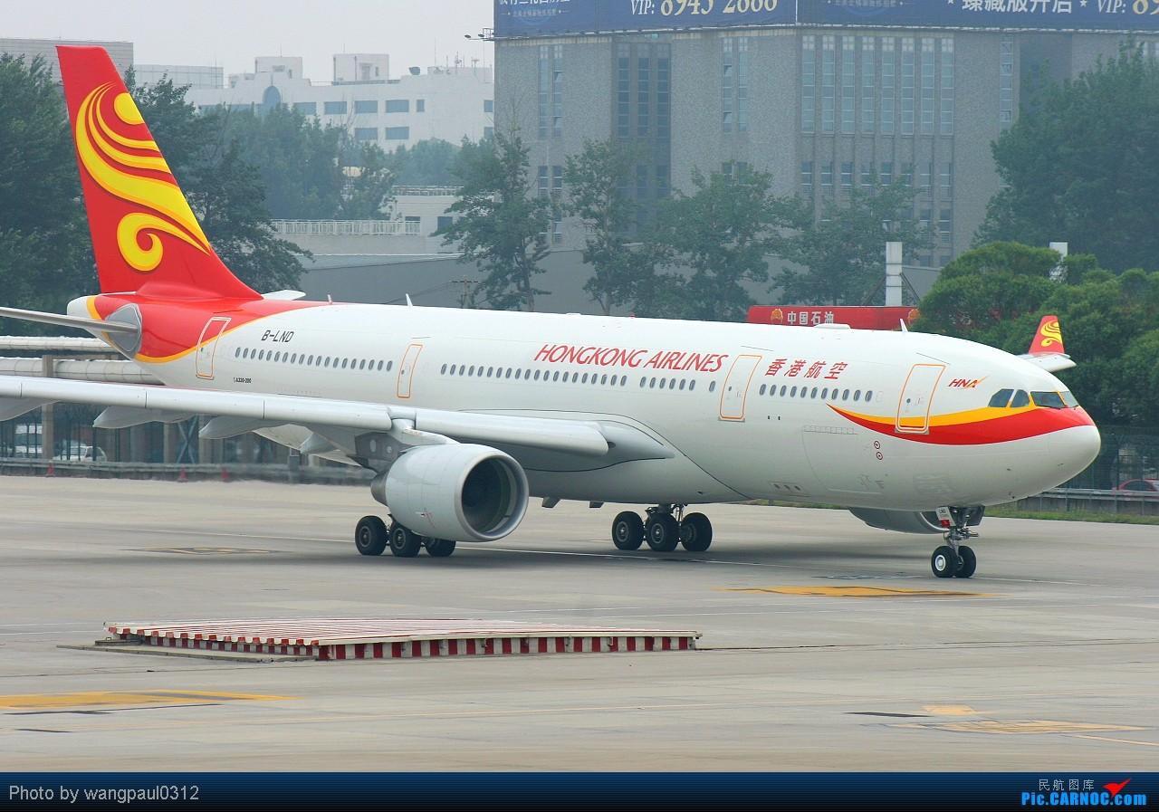 [原创][首发]海航旗下再添新丁!香港航空首架A330首航北京 AIRBUS A330-223 B-LND 北京首都国际机场