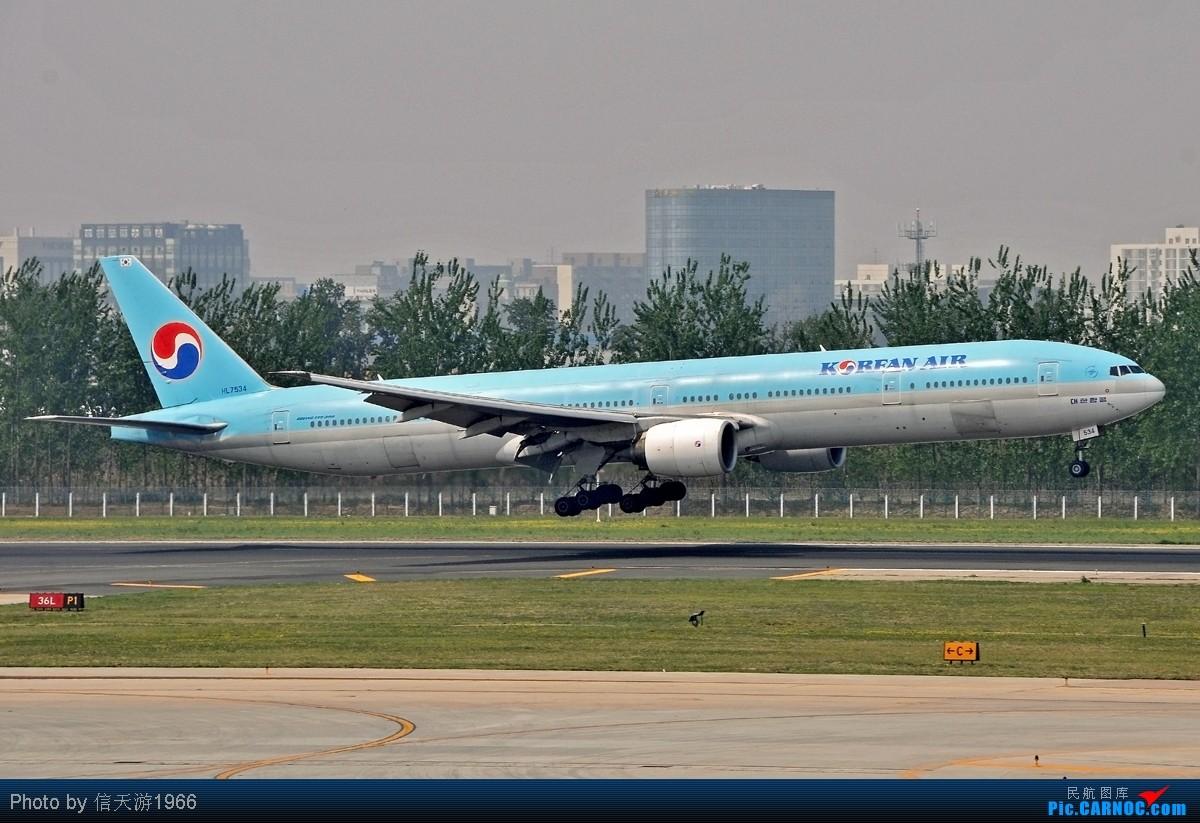 Re:[KMG] 晃眼就到了777 发此帖谢众飞友支持 BOEING 777 - 300 HL7534 中国北京首都机场