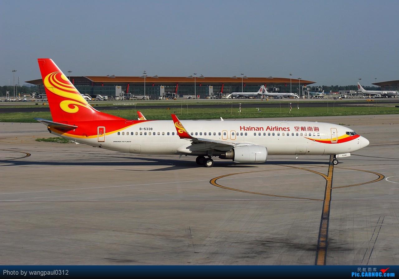Re:[原创]坚持以C网为中心,坚持克服一切困难拍机,努力学习后期技术,争取有更大的进步! BOEING 737-800 B-5338 北京首都国际机场
