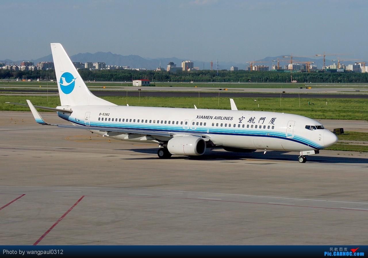 Re:[原创]坚持以C网为中心,坚持克服一切困难拍机,努力学习后期技术,争取有更大的进步! BOEING 737-800 B-5382 北京首都国际机场