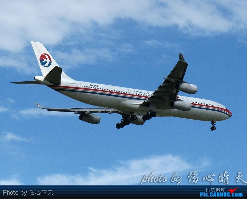 Re:[原创]7.24浦东拍机,打到不少新货。飞机自然要拍,但更要拍的是着实不多见的蓝天白云超透景观! AIRBUS A340-300 B-2380 中国上海浦东机场