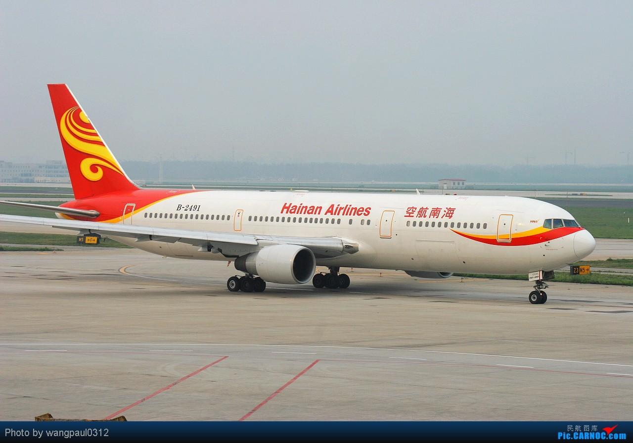 Re:[原创]【深圳飞友会】几张CAN大地主家的飞机,庆祝自己升767级 BOEING 767-300 B-2491 北京首都国际机场