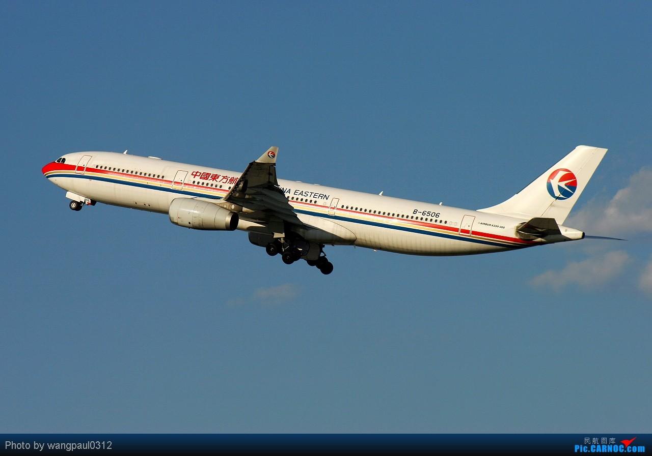 Re:[原创]听歌曲赏飞机------首都机场空客系列之i believe i can fly AIRBUS A330-300 B-6506 北京首都国际机场