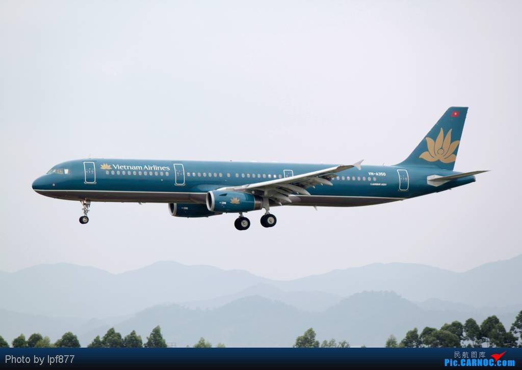Re:[原创]【长春飞友会】长春飞友第一次拍广州白云,第一次看见越南航空的A350,太多的第一次~~! AIRBUS A321 YN-A350 中国广州白云机场