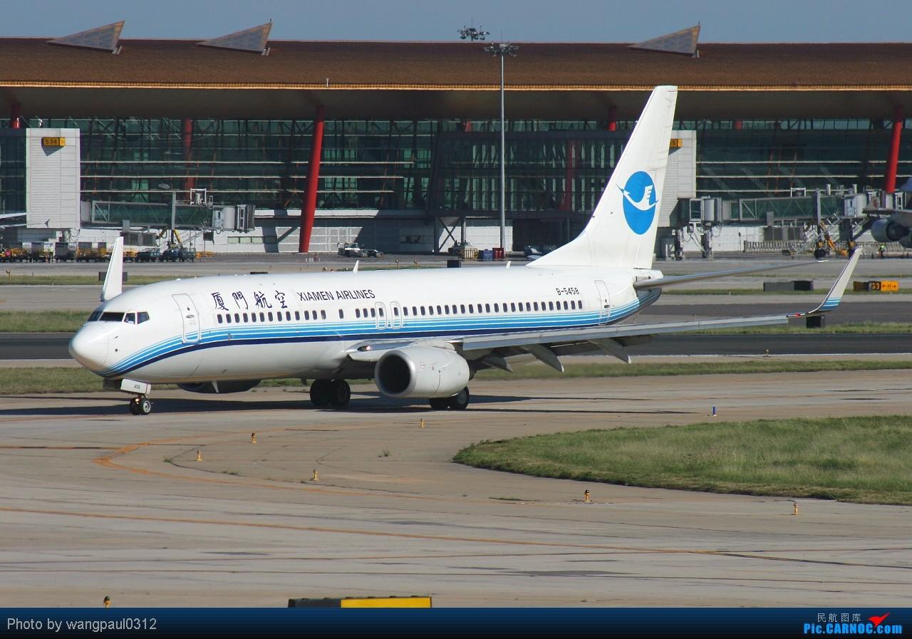 Re:[原创]★★★全套737系列,包括首都机场很难见到的CHINA AIR FORCE★★★ BOEING 737-800 B-5458 北京首都国际机场