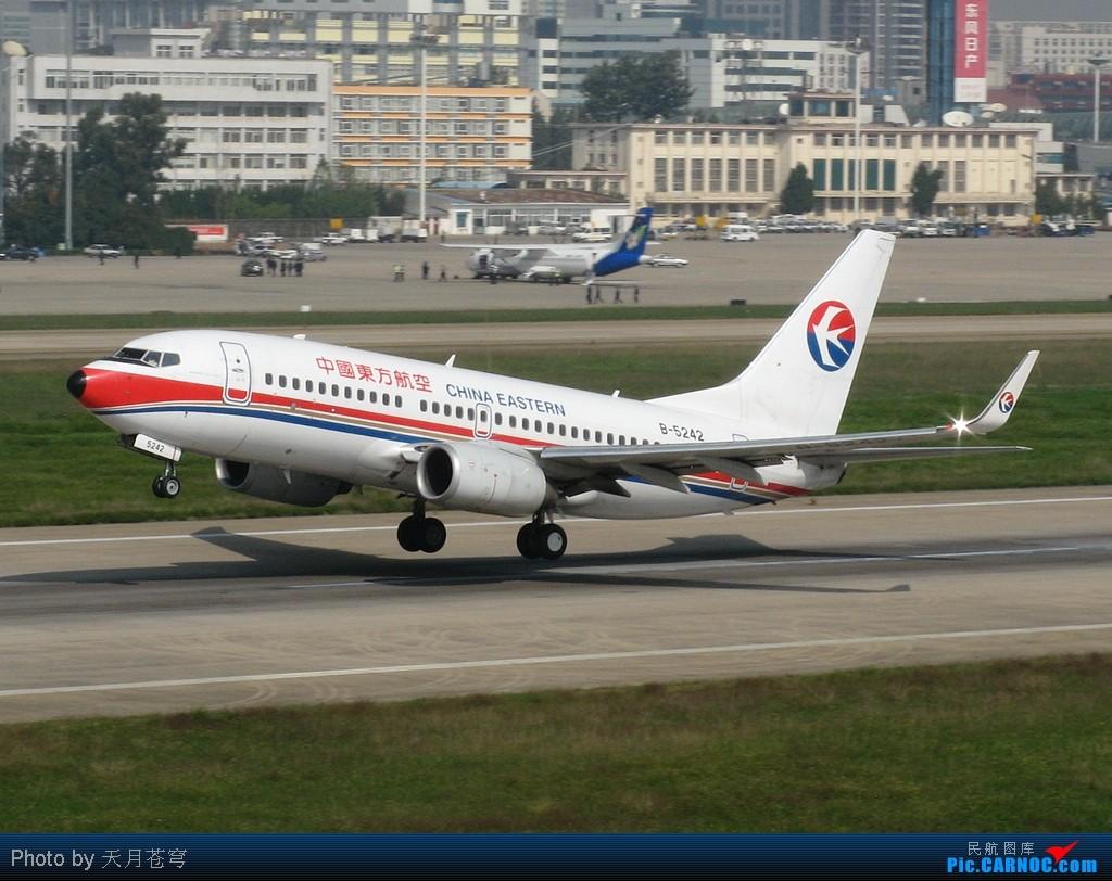 Re:[原创][KMG]最近昆明天气太差,发几张好天气的办公室作业 BOEING 737-700 B-5242 中国昆明巫家坝机场