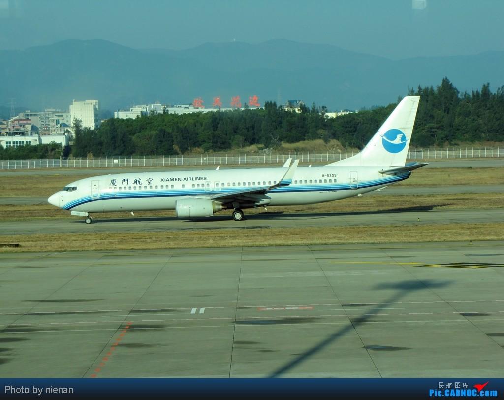 Re:[原创]冬日冷饭:年末的城际飞行,让白鹭带我飞一下吧…… BOEING 737-800 B-5303 中国福州长乐机场