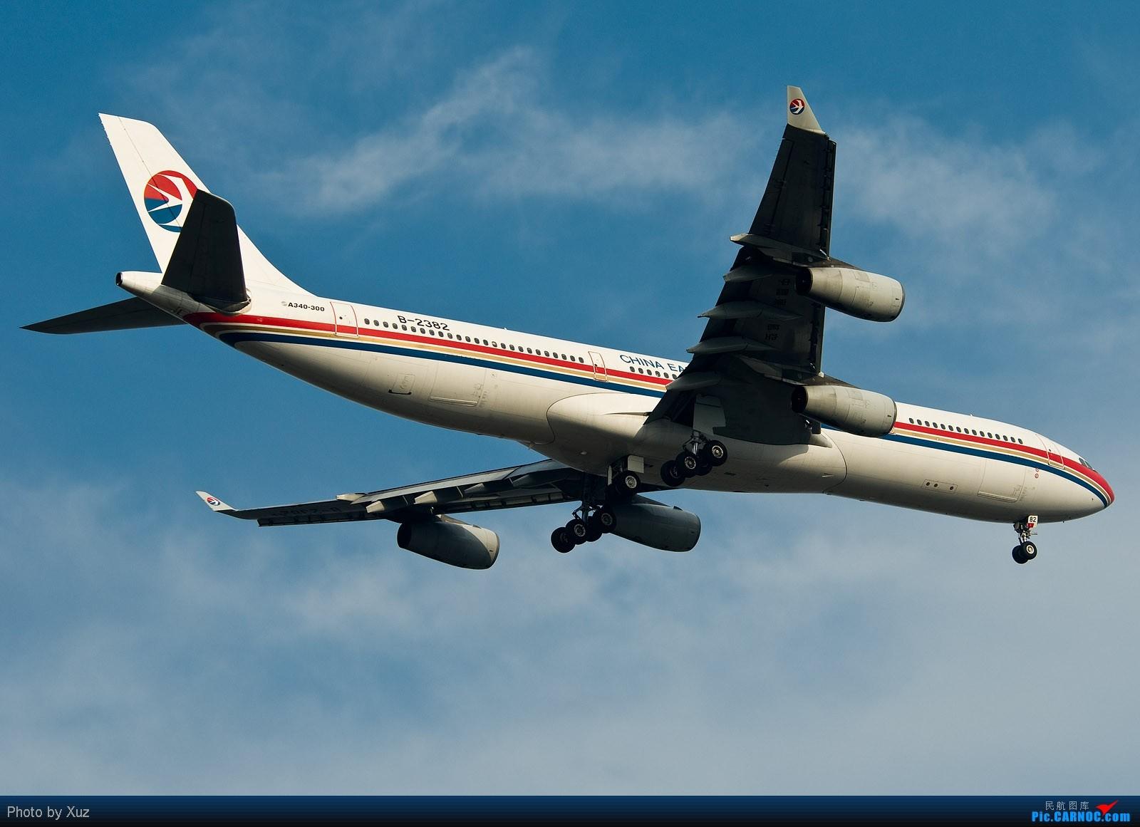 Re:[原创]我来上海了,DJ来了广东,好东西不少 AIRBUS A340-300 B-2382 中国上海浦东机场