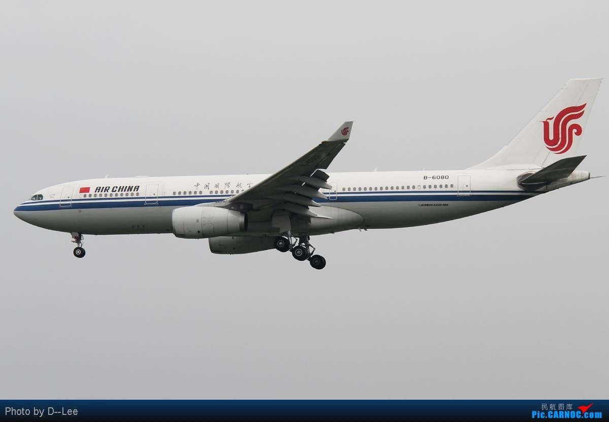 Re:[原创]【广州,你好】-CAN飞友流窜帝都作业国航77W首航直播+三大航330一堆+KA大龙舟,天气阴转晴 AIRBUS A330-200 B-6080 中国北京首都机场