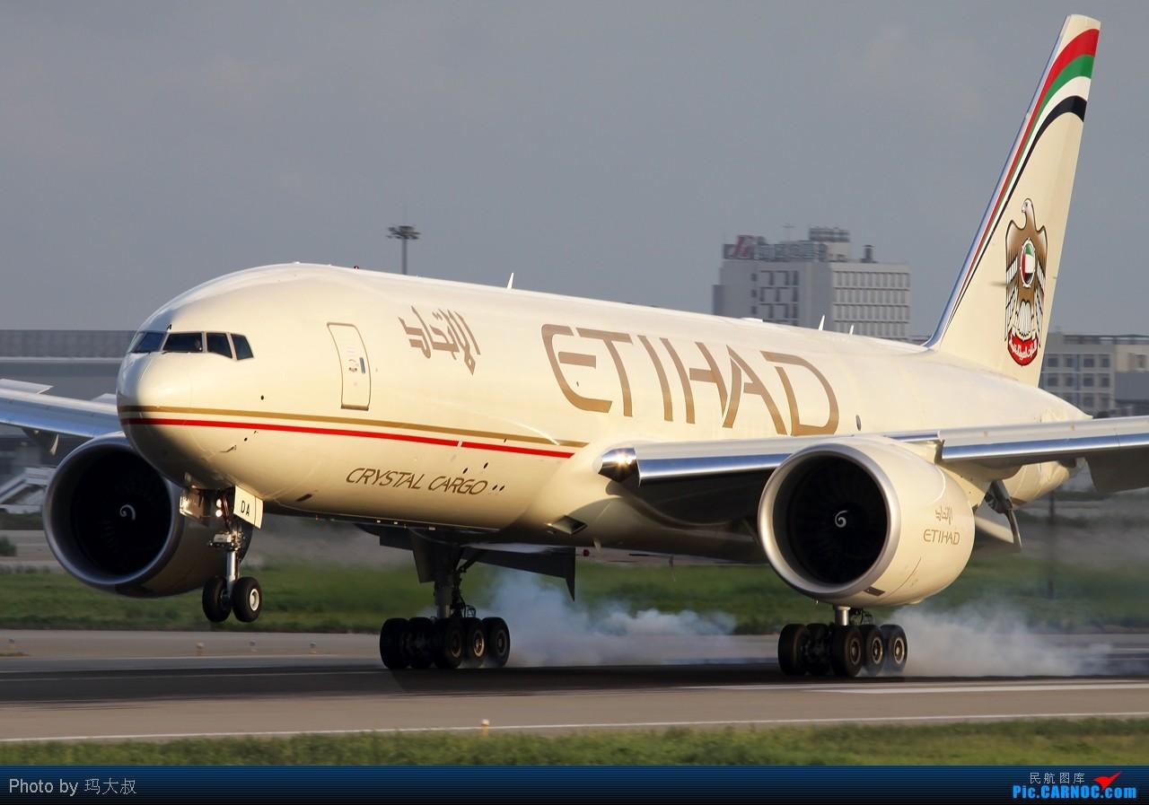 الاتحاد  Etihad Crystal Cargo Boeing 777-FFX A6-DDA BOEING 777-200 A6-DDA 中国上海浦东机场