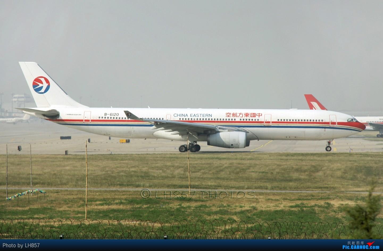 Re:[原创]战斗在PEK,追梦者,EK380,还有不知名的BBJ AIRBUS A330-300 B-6120 中国北京首都机场