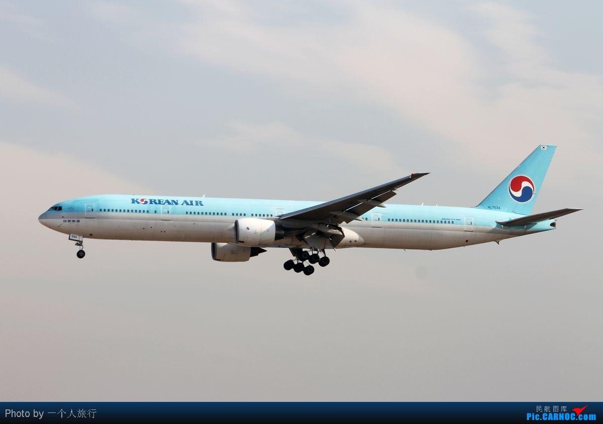 Re:[原创]PEK周末天气大变脸,各种偶遇各种第一次拍……吼吼 BOEING 777-300 HL7534 中国北京首都机场