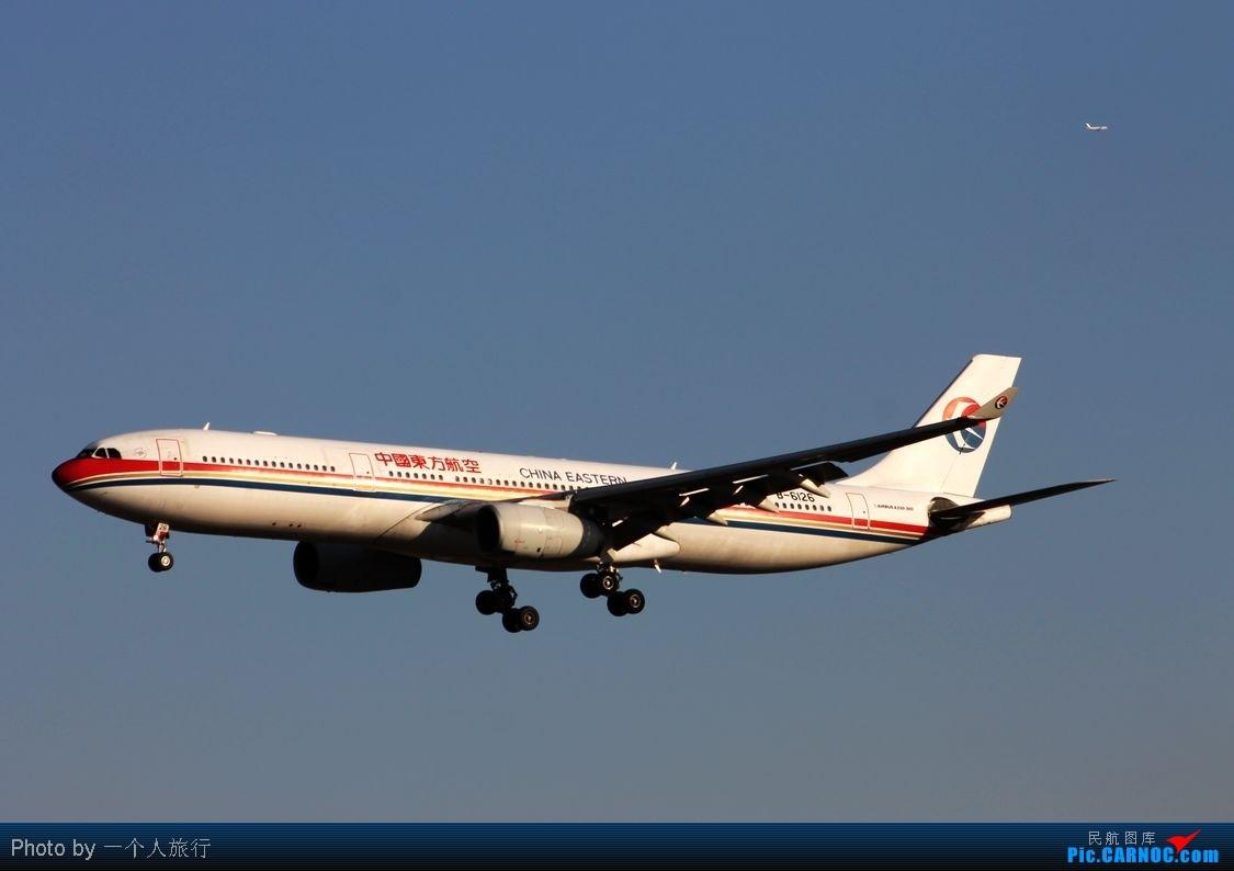 Re:[原创]PEK周末天气大变脸,各种偶遇各种第一次拍……吼吼 AIRBUS A330-300 B-6126 中国北京首都机场