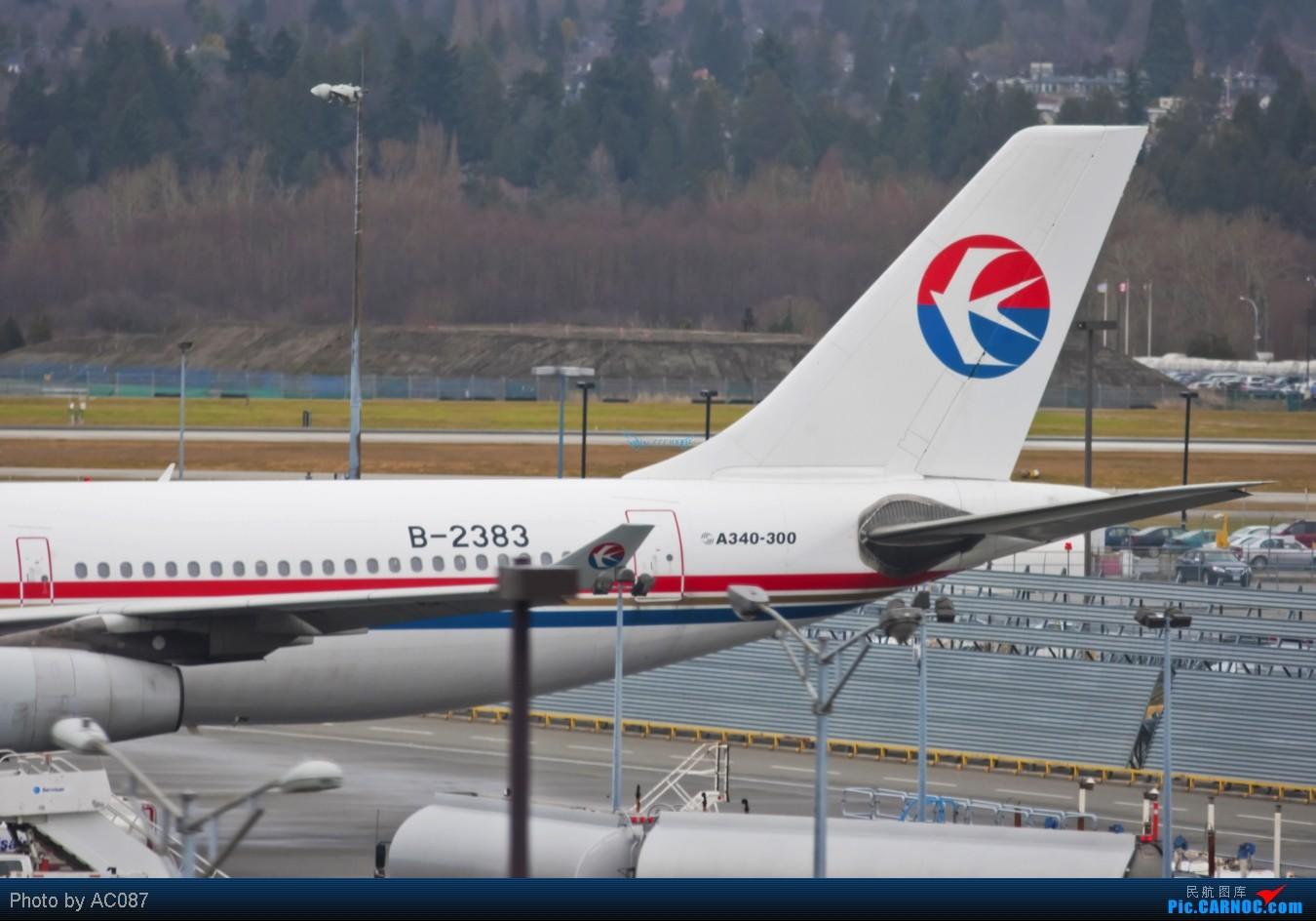 Re:[原创]【杭州飞友会】AC087温哥华即日高清拍机,国航紫宸侧风降,加航77W(爆闪),大韩航空,Transat,东航起飞雪山背景,美女内场,感谢尖兵M9指点!不看后悔 AIRBUS A340-300 B-2383 加拿大温哥华机场