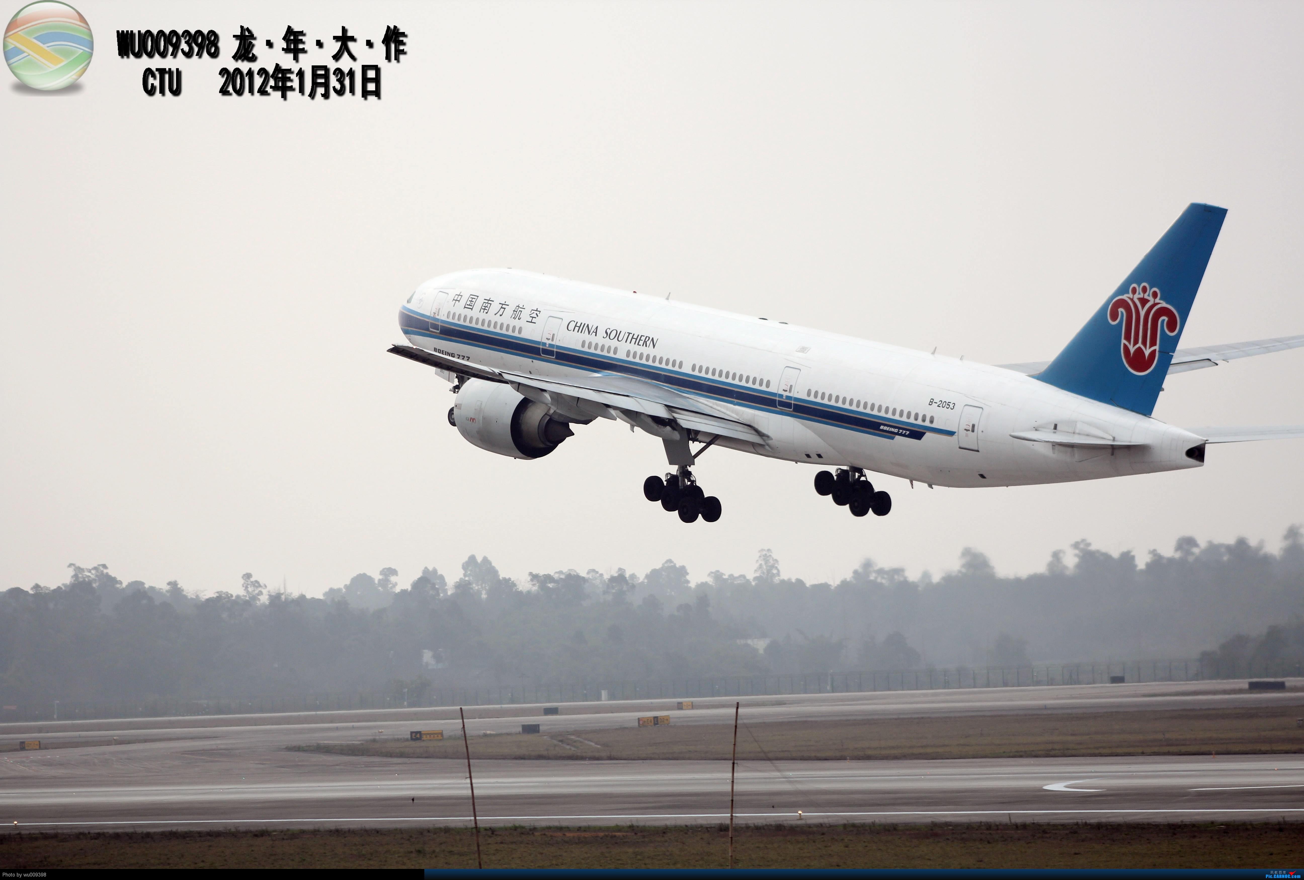 [原创]CTU 好好天气,300MM开年考试,CZ777 BOEING 777-200 B-2053 中国成都双流机场