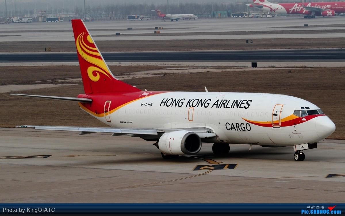 [原创]**睡前一贴**在滨海的香港航空货机 BOEING 737-300F B-LHN 中国天津滨海机场