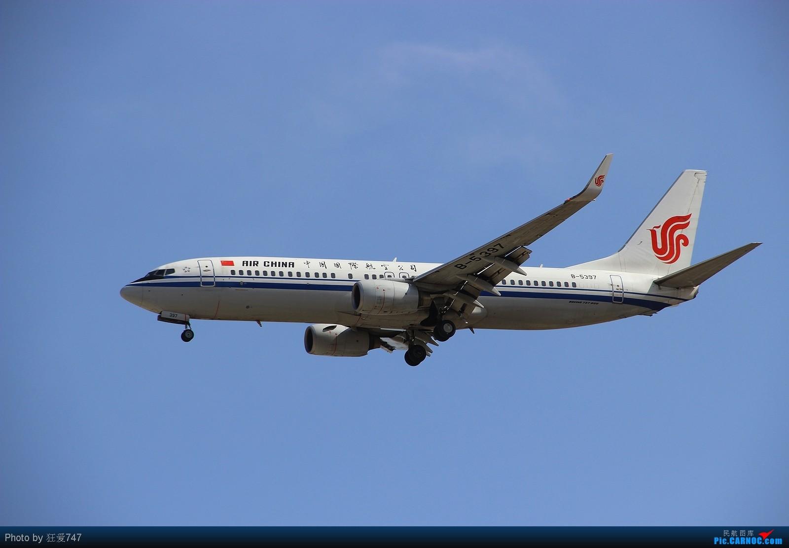 Re:[原创]今天转战西跑的一些收货。 BOEING 737-800 B-5397 中国北京首都机场
