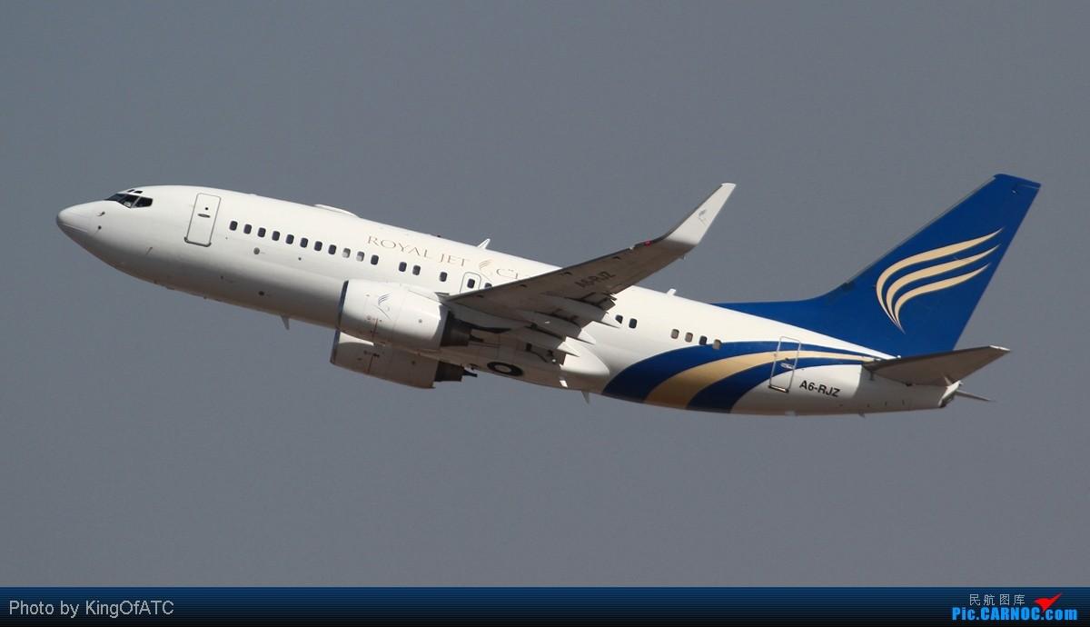 Re:[原创]**稀罕货**阿联酋包机服务公司Royal Jet临空PEK! BOEING BBJ(737-700) A6-RJZ 中国北京首都机场
