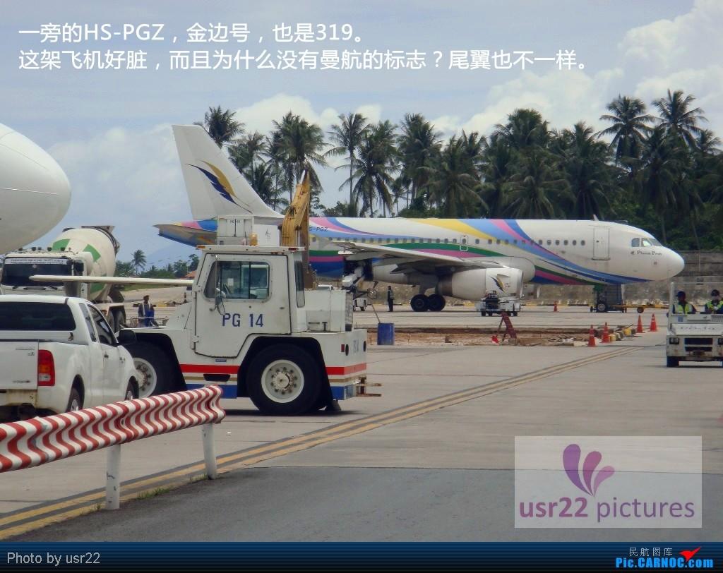 Re:[原创]【USR22游记-3】苏梅岛五日行(下):PG805 USM-HKG,苏梅岛风景,富贵大佛拍飞机,特色的苏梅机场 AIRBUS A319-100 HS-PGY 泰国苏美岛机场
