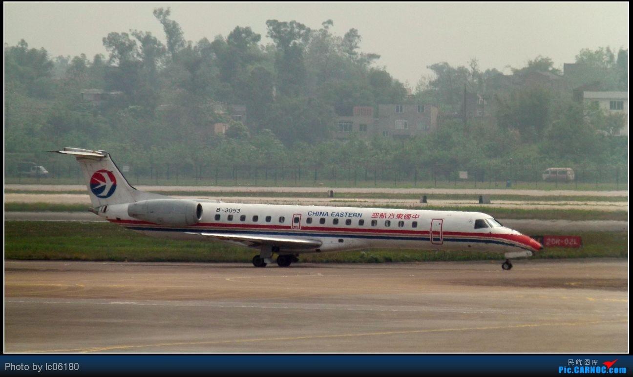 Re:[原创]『lc06180』CKG·周末拍机 EMBRAER ERJ-145 B-3053 中国重庆江北机场