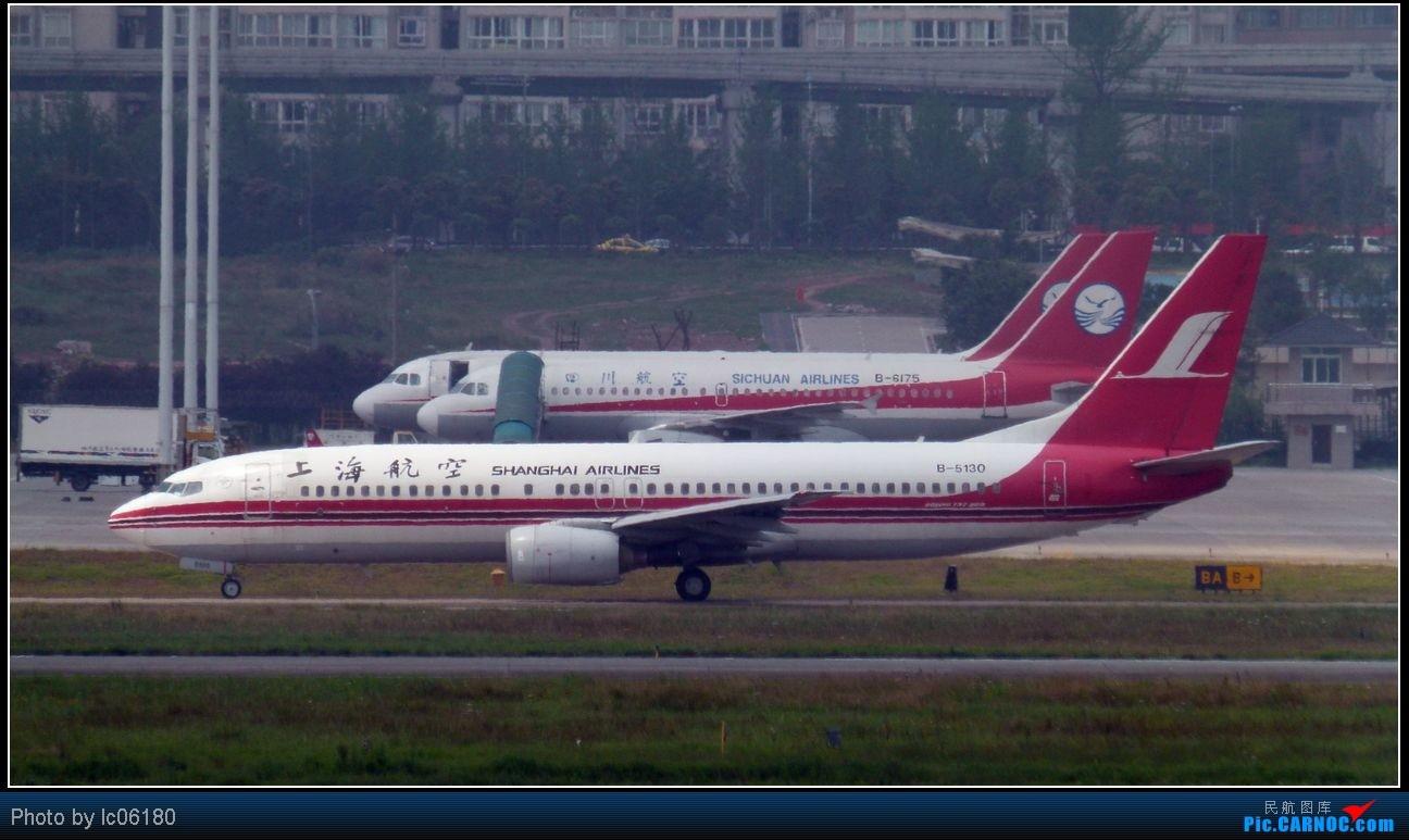 Re:[原创]『lc06180』CKG·周末拍机 BOEING 737-800 B-5130 中国重庆江北机场