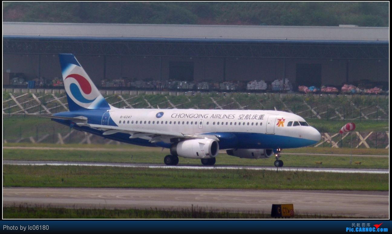 Re:[原创]『lc06180』CKG·周末拍机 AIRBUS A319-100 B-6247 中国重庆江北机场