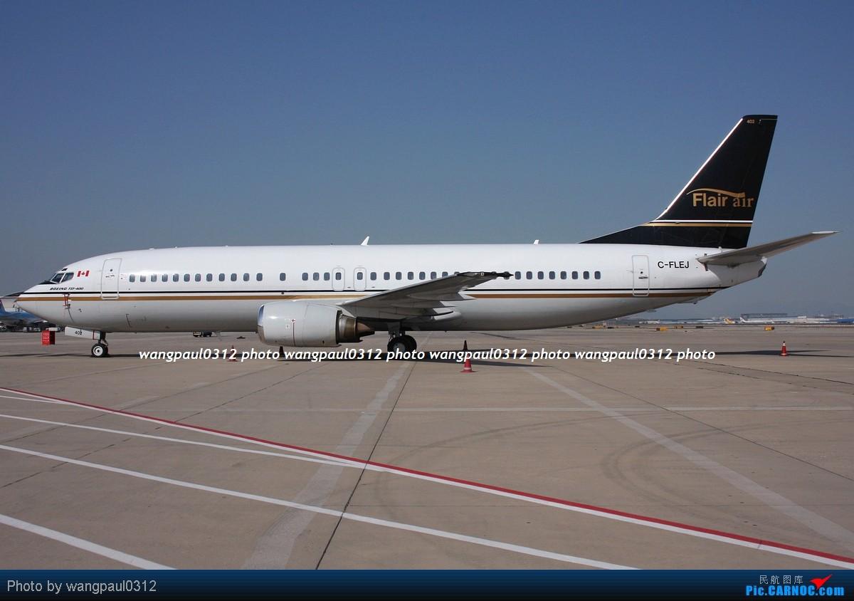 Re:[原创]几个包机,涂装各有特色,鲜艳的,低调的,还有看了起鸡皮疙瘩的 BOEING 737-4B3 C-FLEJ 北京首都国际机场