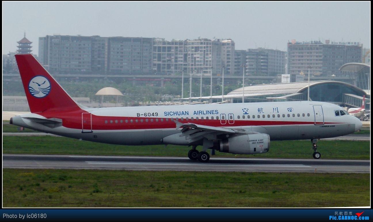 Re:[原创]『lc06180』CKG·周末拍机 AIRBUS A320-200 B-6049 中国重庆江北机场
