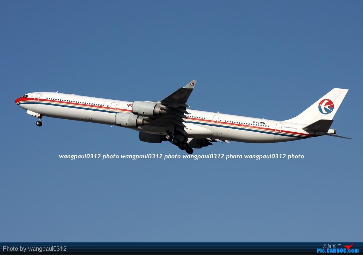 Re:[原创]难得的好天气,来几张首都机场重型机在36R跑道起飞图 AIRBUS A340-642 B-6051 北京首都国际机场