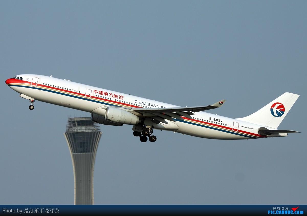 Re:[原创]【红茶拍机】脚摔了,打石膏一个月,复出首站帝都,攒RP拼天气,PEK神仙位精彩不断! AIRBUS A330-300 B-6097 中国北京首都机场