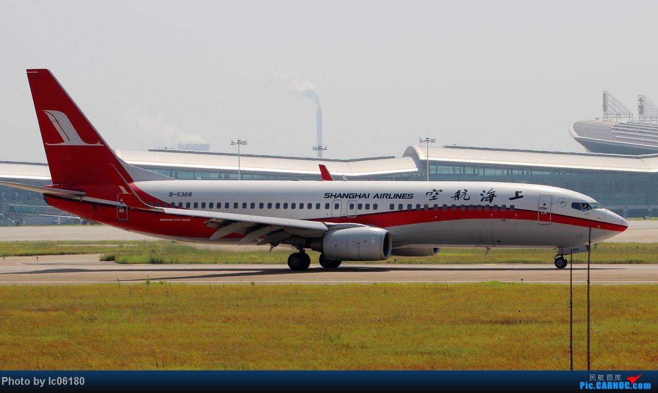 Re:[原创]『KHN』南昌-空中来了大客车 BOEING 737-800 B-5368 中国南昌昌北机场